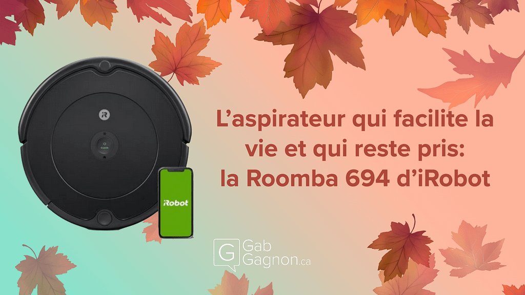 """Featured image for """"L'aspirateur qui facilite la vie et qui reste pris: la Roomba 694 d'iRobot"""""""