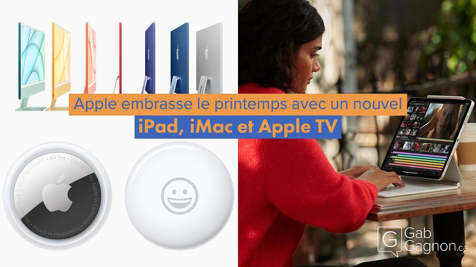 """Featured image for """"Apple embrasse le printemps avec un nouvel iPad, iMac et Apple TV"""""""