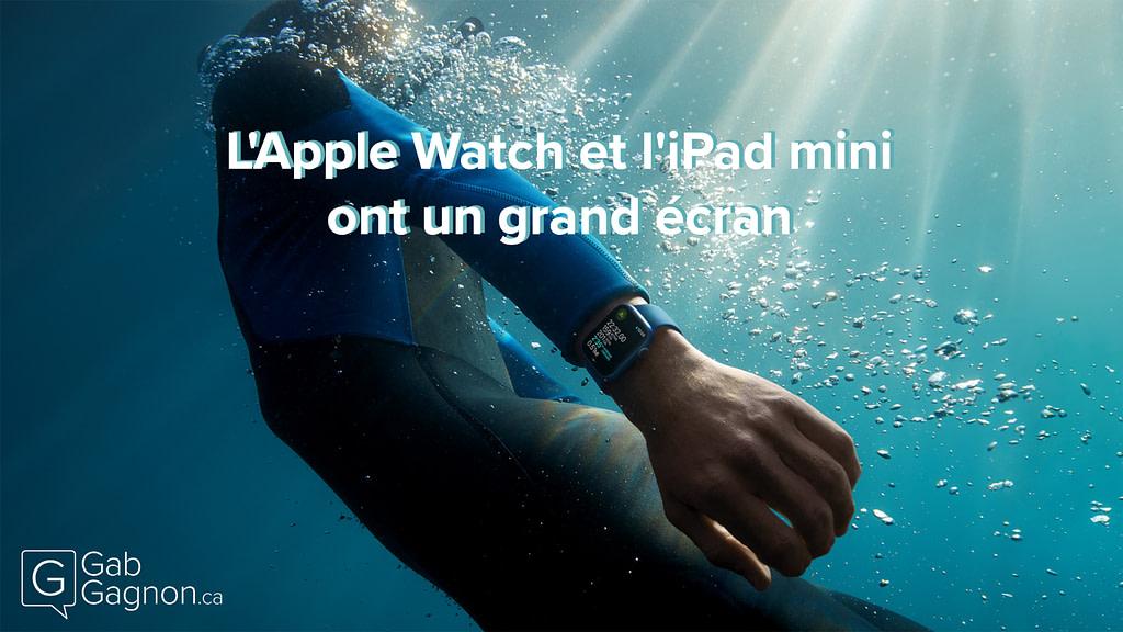 """Featured image for """"Nouveautés Apple de l'automne : l'Apple Watch Series 7 et l'iPad Mini ont un grand écran"""""""