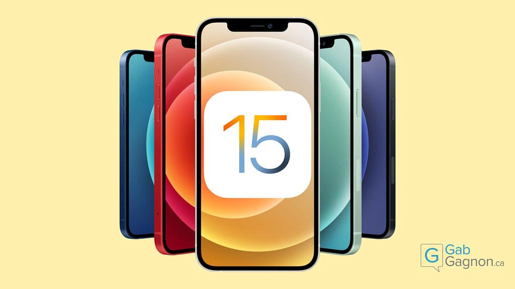 """Featured image for """"iOS 15 : Les 6 plus grandes nouveautés"""""""